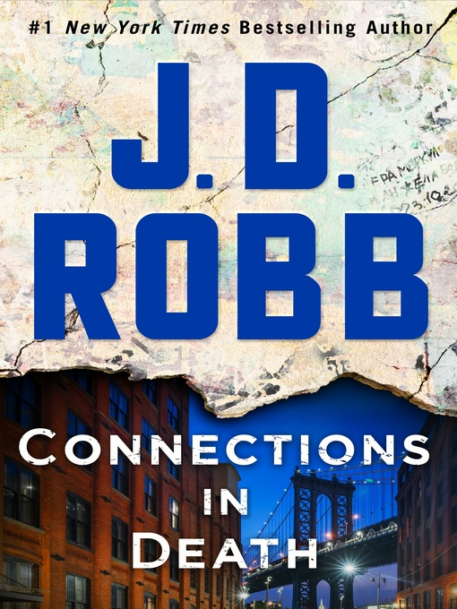 Title details for Connections in Death by J. D. Robb - Wait list